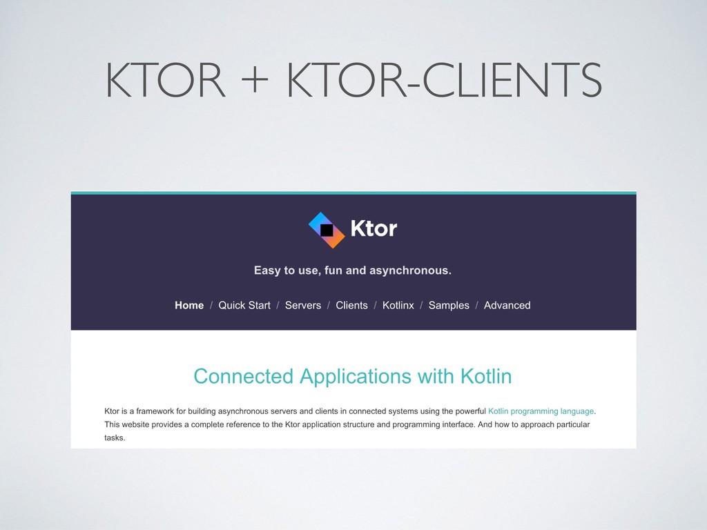 KTOR + KTOR-CLIENTS