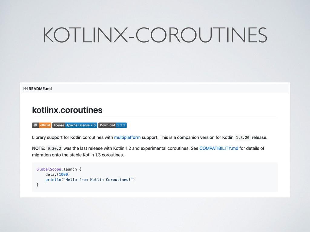 KOTLINX-COROUTINES