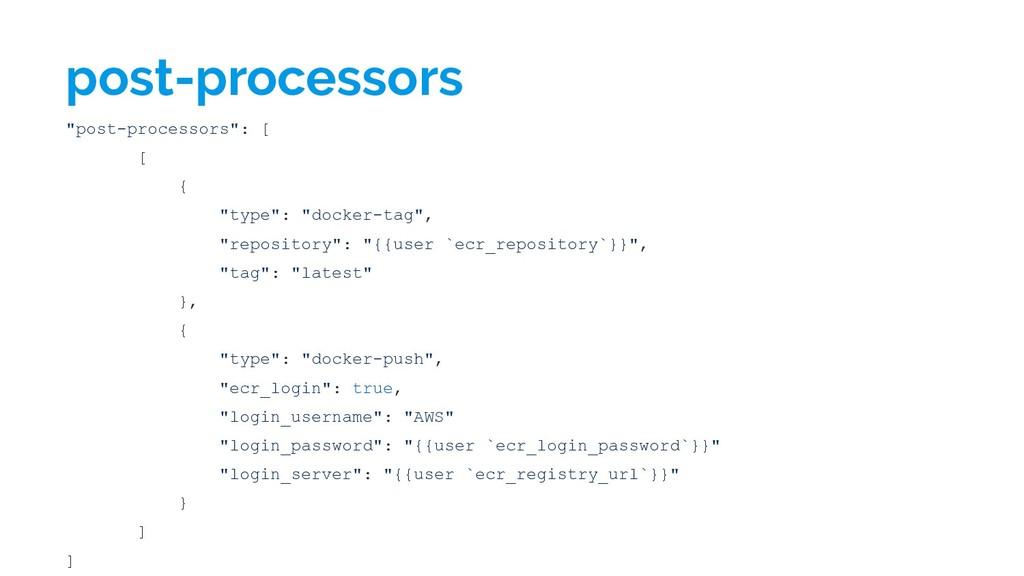 "post-processors ""post-processors"": [ [ { ""type""..."