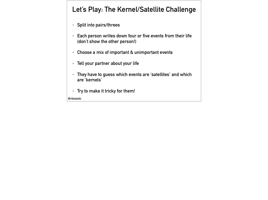 Let's Play: The Kernel/Satellite Challenge - Sp...
