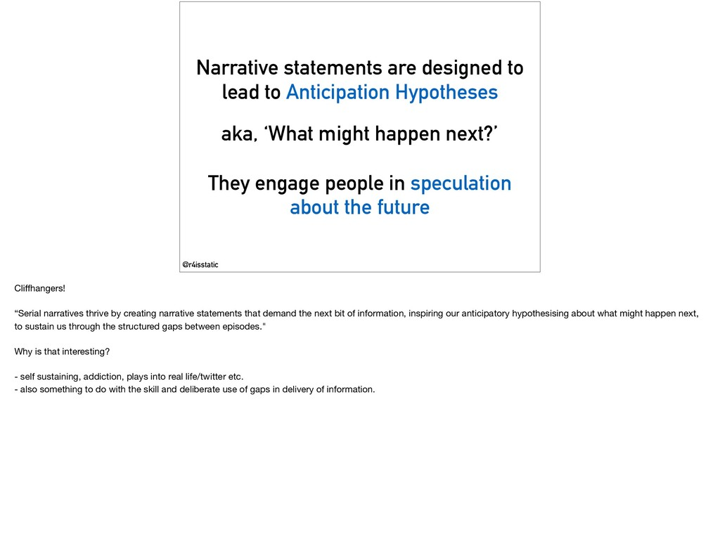 Narrative statements are designed to lead to An...