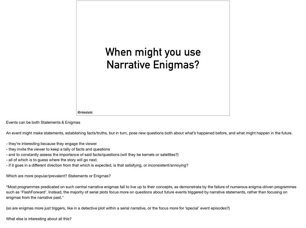 @r4isstatic When might you use Narrative Enigma...