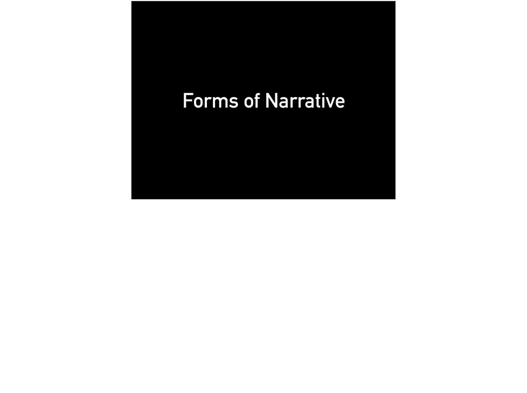 Forms of Narrative