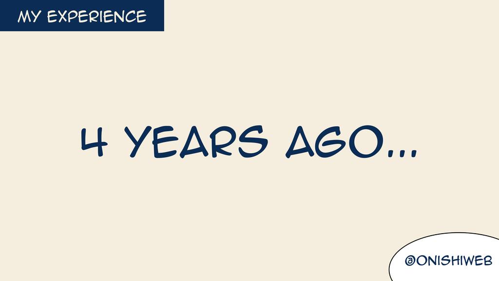 @onishiweb my experience 4 years ago...