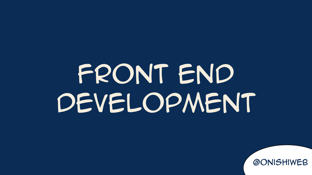 @onishiweb Front end Development