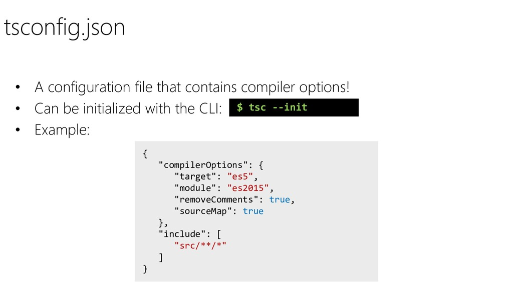 tsconfig.json • A configuration file that conta...