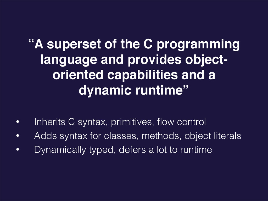 """""""A superset of the C programming language and p..."""