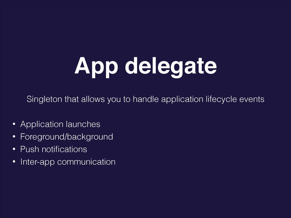 Singleton that allows you to handle application...