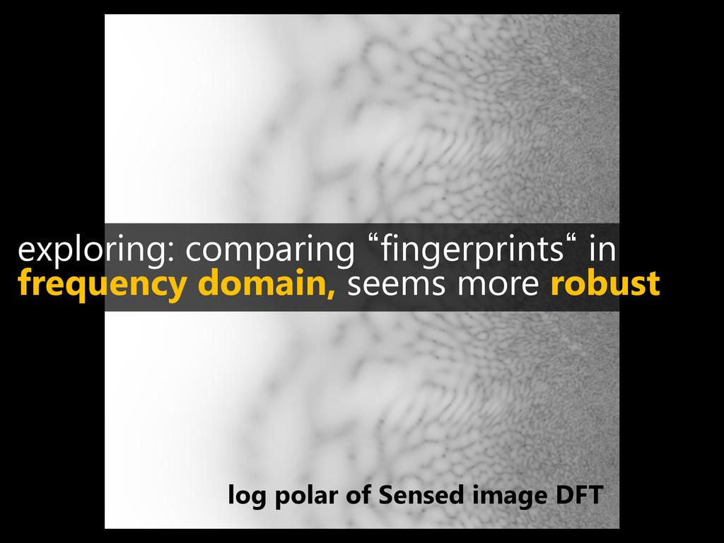 log polar of Sensed image DFT exploring: compar...