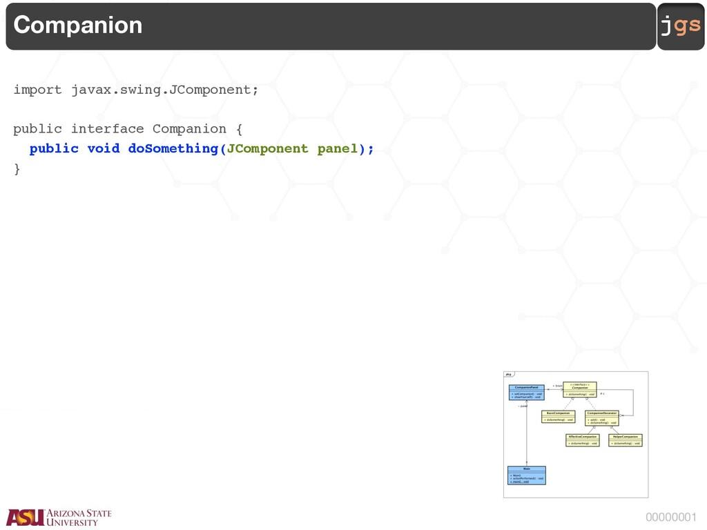 jgs 00000001 Companion import javax.swing.JComp...