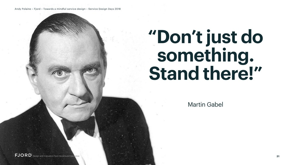 """Don't just do something. Stand there!"" Martin ..."
