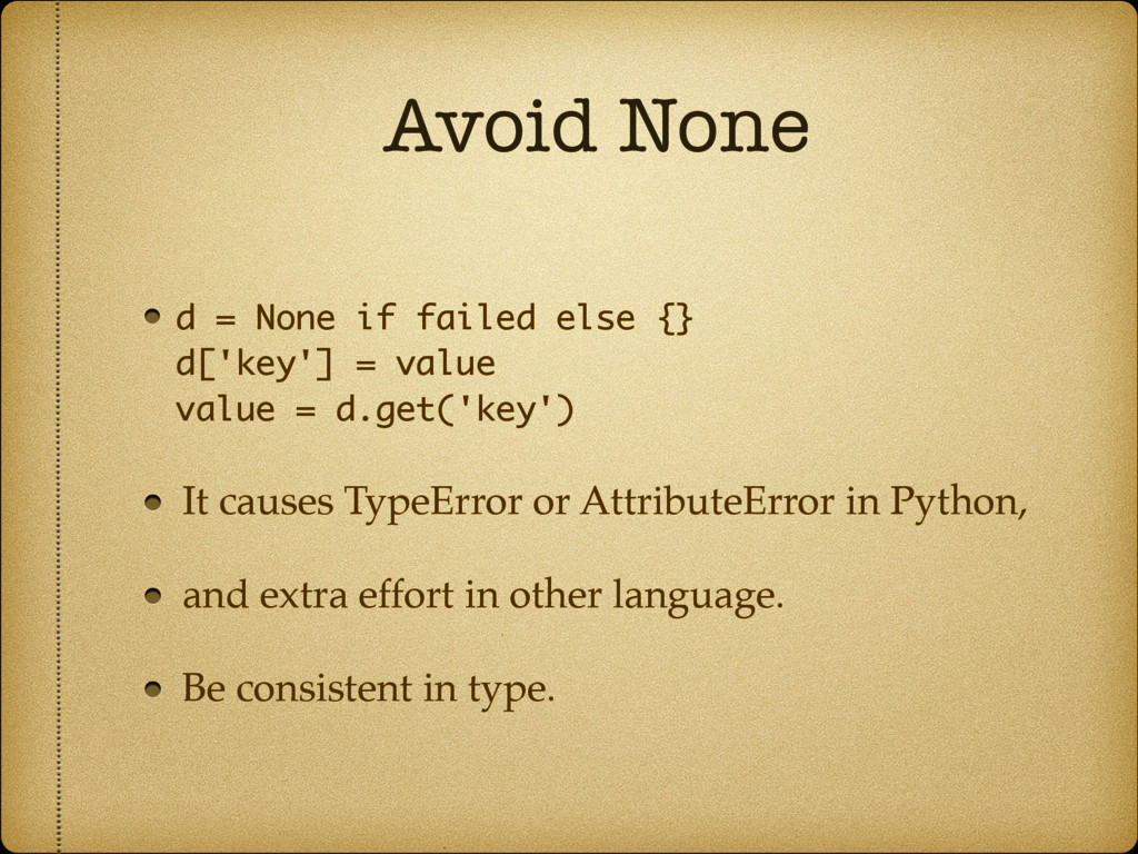 Avoid None d = None if failed else {}