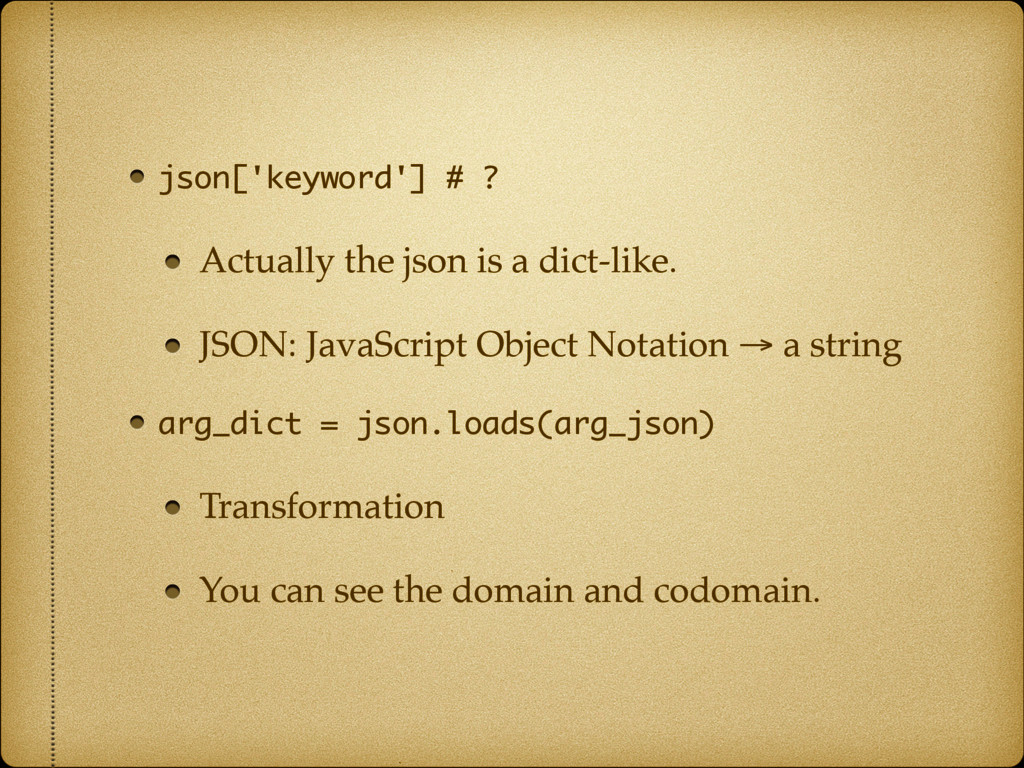 json['keyword'] # ? Actually the json is a dict...