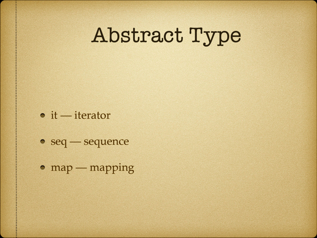 Abstract Type it — iterator seq — sequence map ...