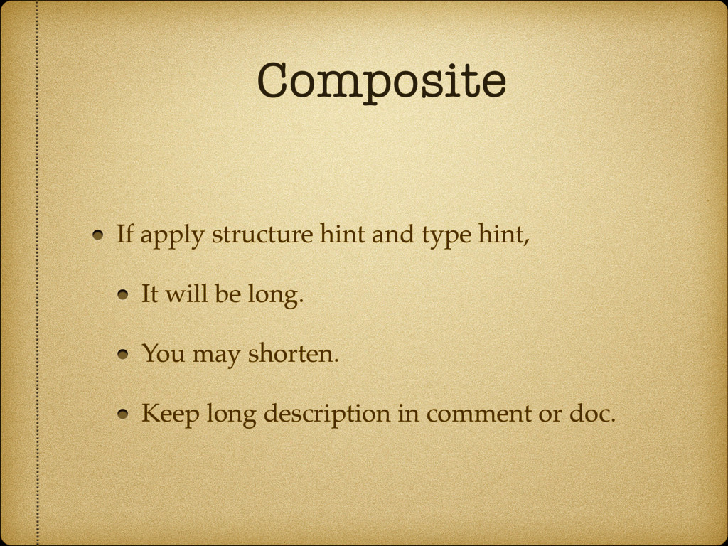 Composite If apply structure hint and type hint...