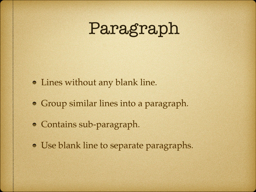 Paragraph Lines without any blank line. Group s...