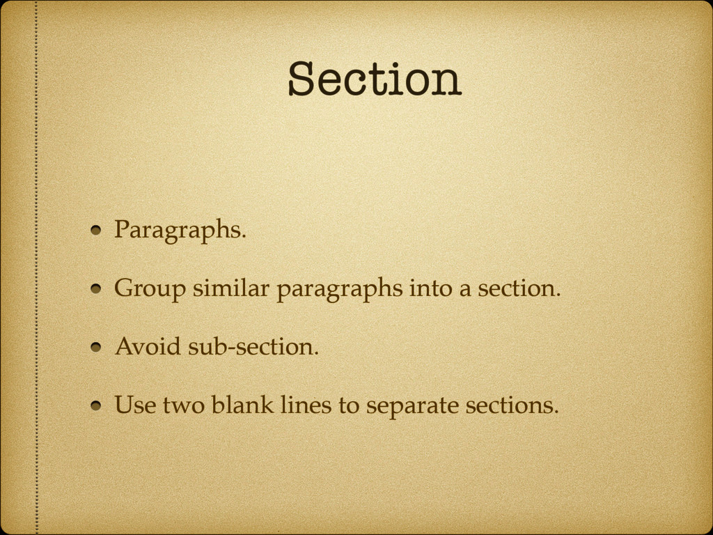 Section Paragraphs. Group similar paragraphs in...
