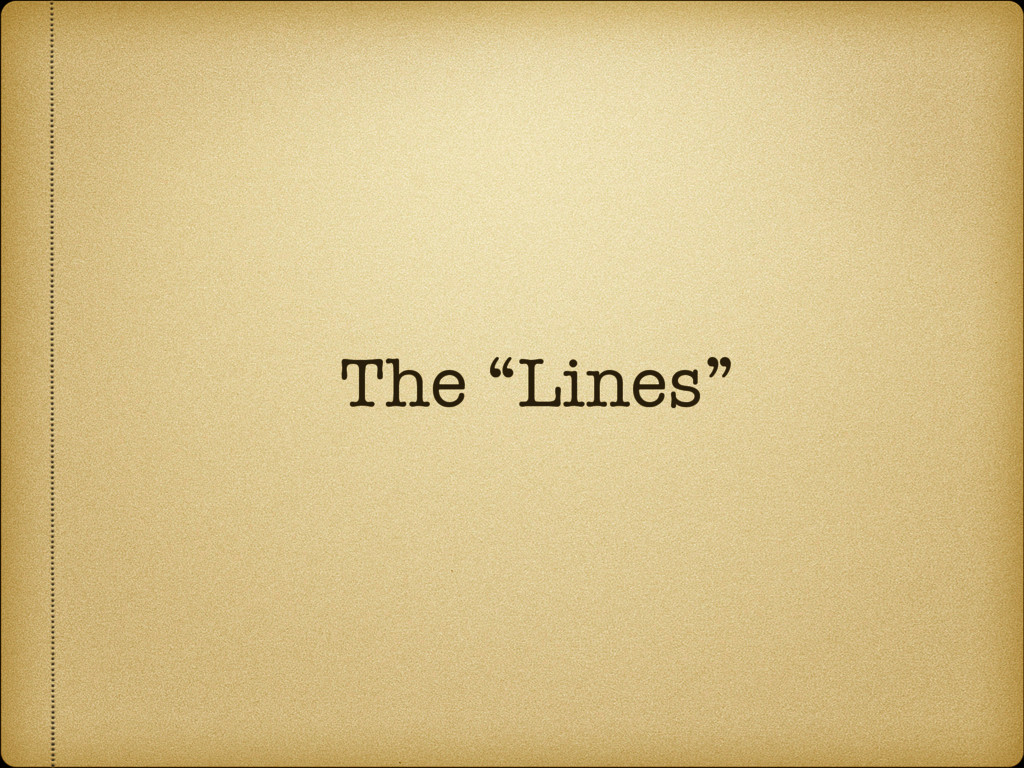 "The ""Lines"""