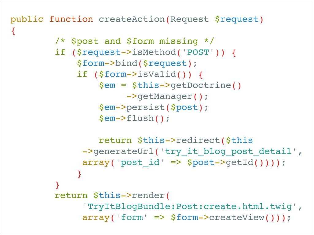 public function createAction(Request $request) ...