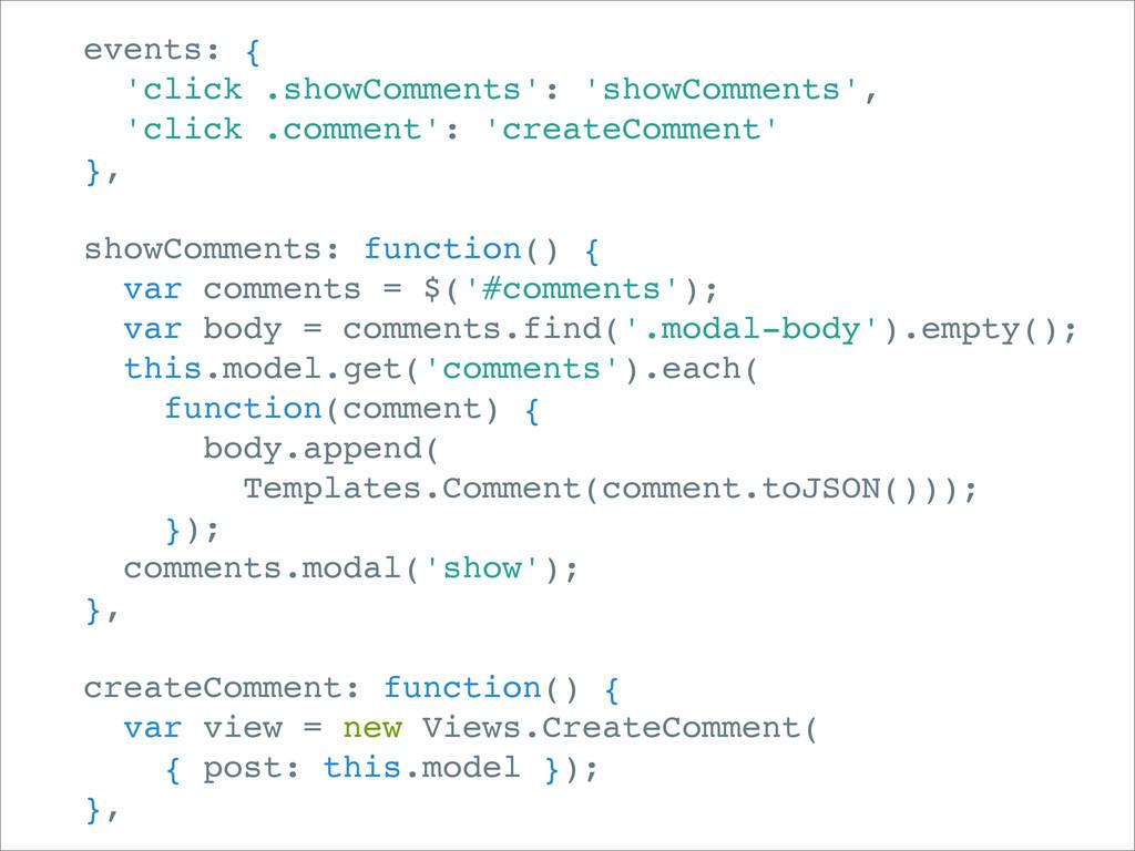 events: { 'click .showComments': 'showComments'...