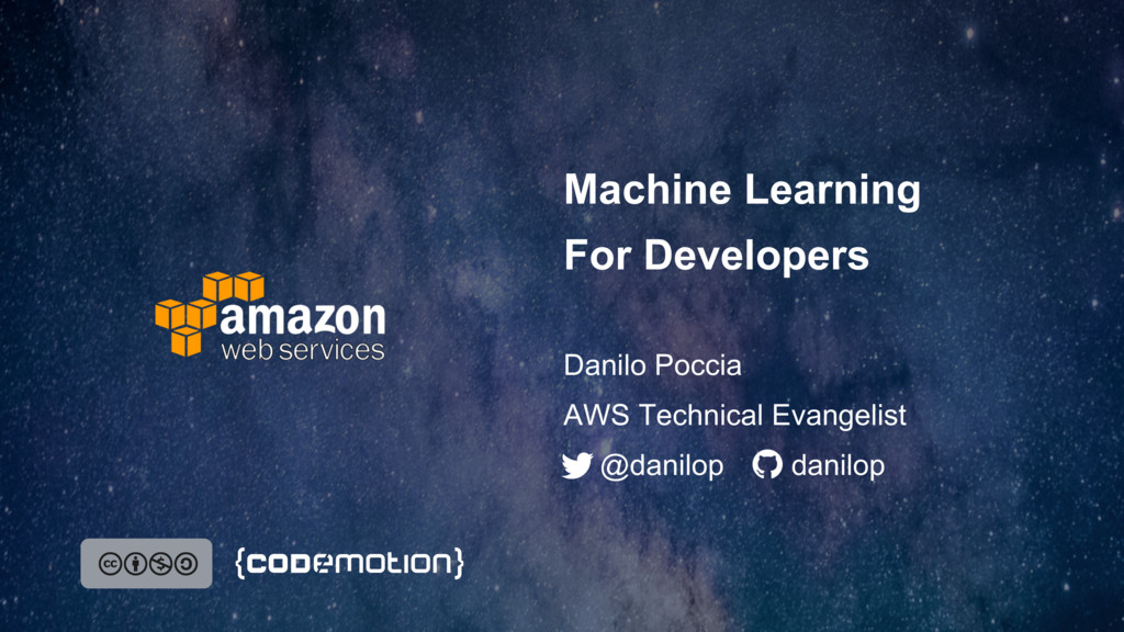 Machine Learning For Developers Danilo Poccia @...