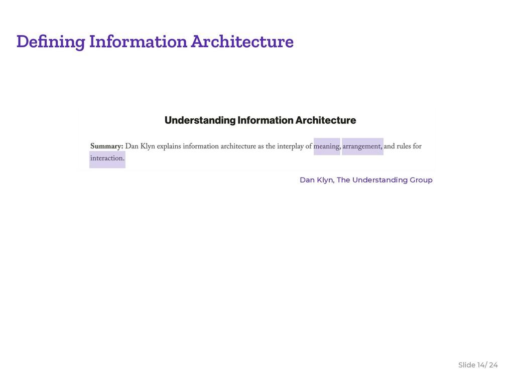 Slide / 24 14 Defining Information Architecture ...