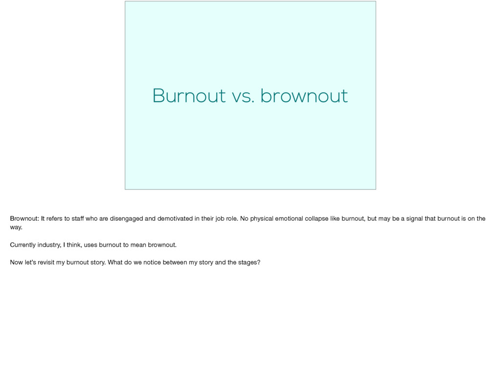 Burnout vs. brownout Brownout: It refers to sta...