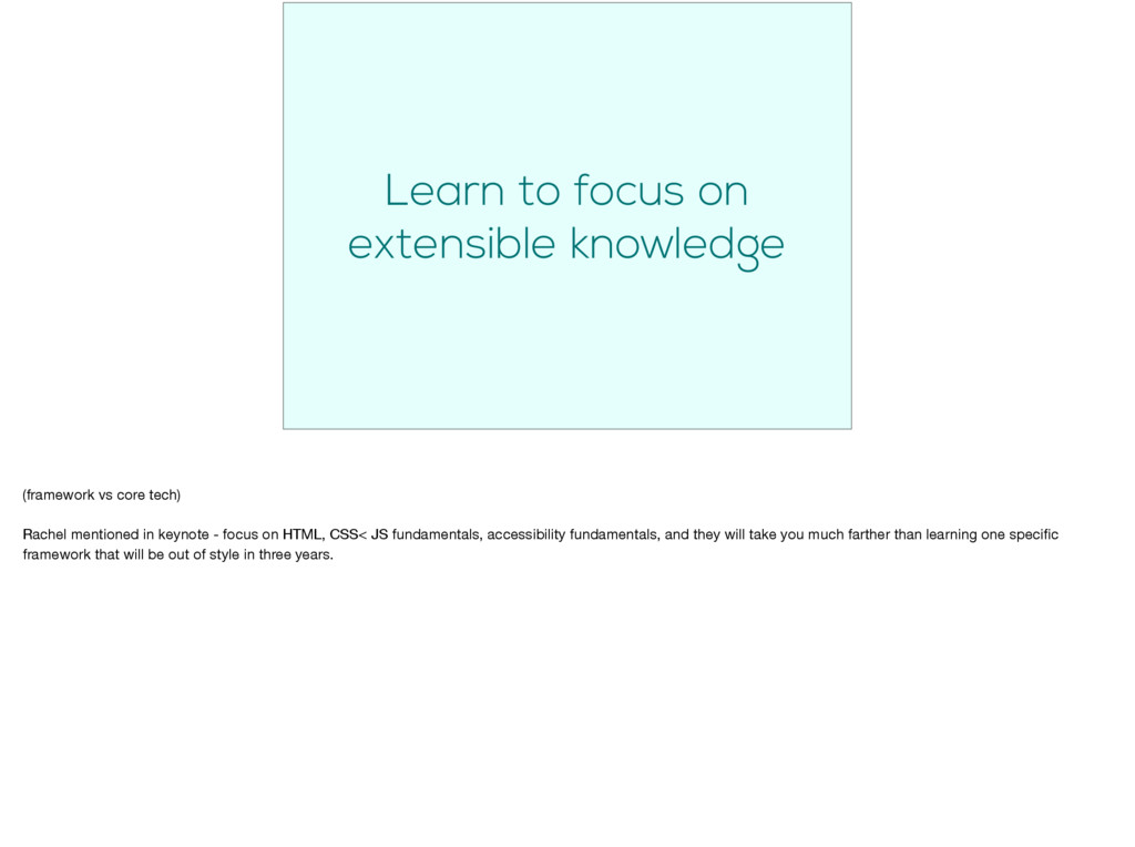 Learn to focus on extensible knowledge (framewo...