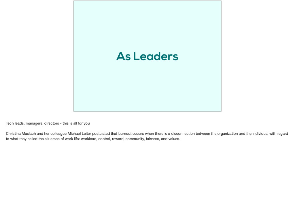 As Leaders Tech leads, managers, directors - th...