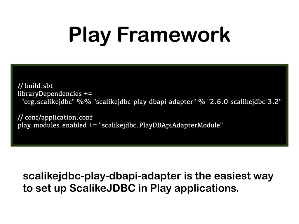 Play Framework // build.sbt libraryDependencies...
