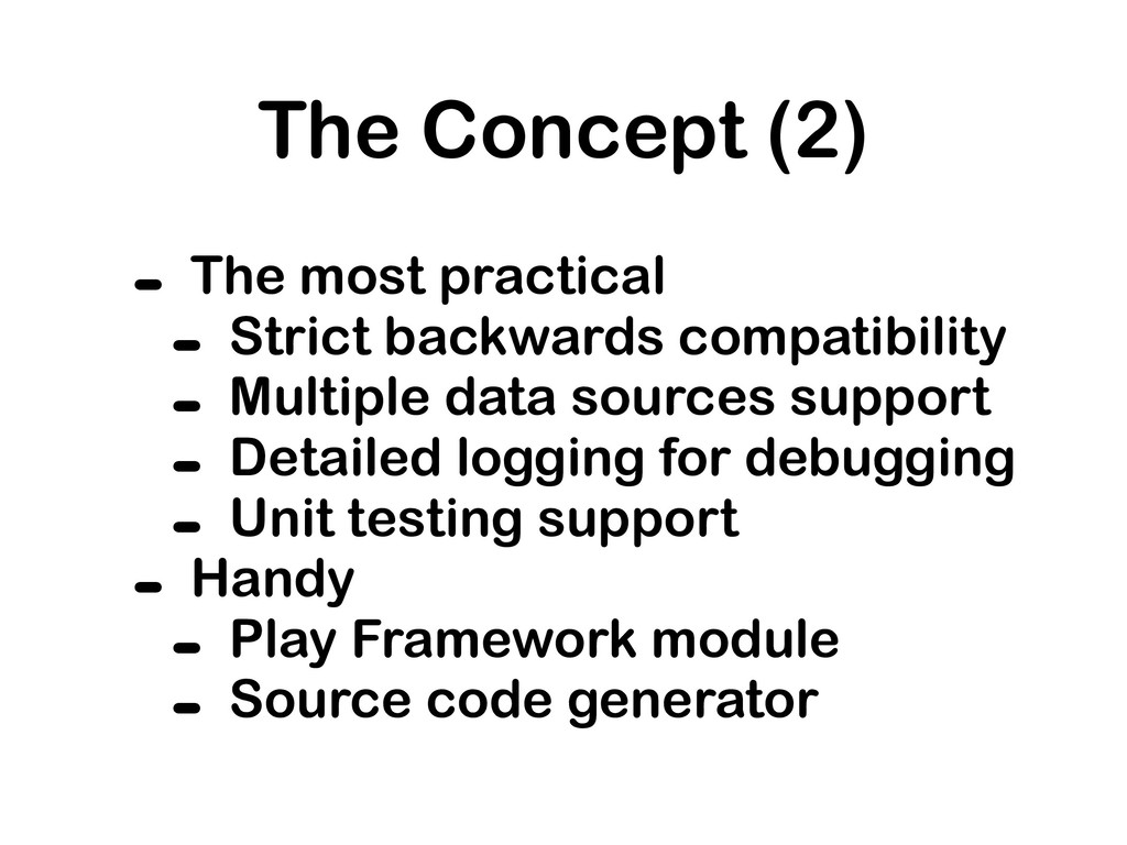The Concept (2) - The most practical - Strict b...