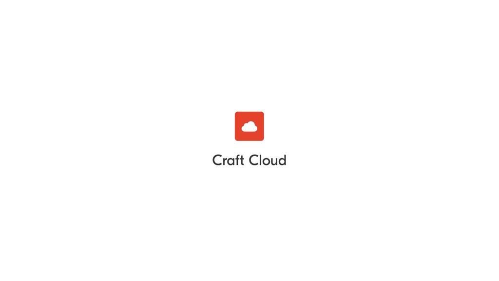 Craft Cloud