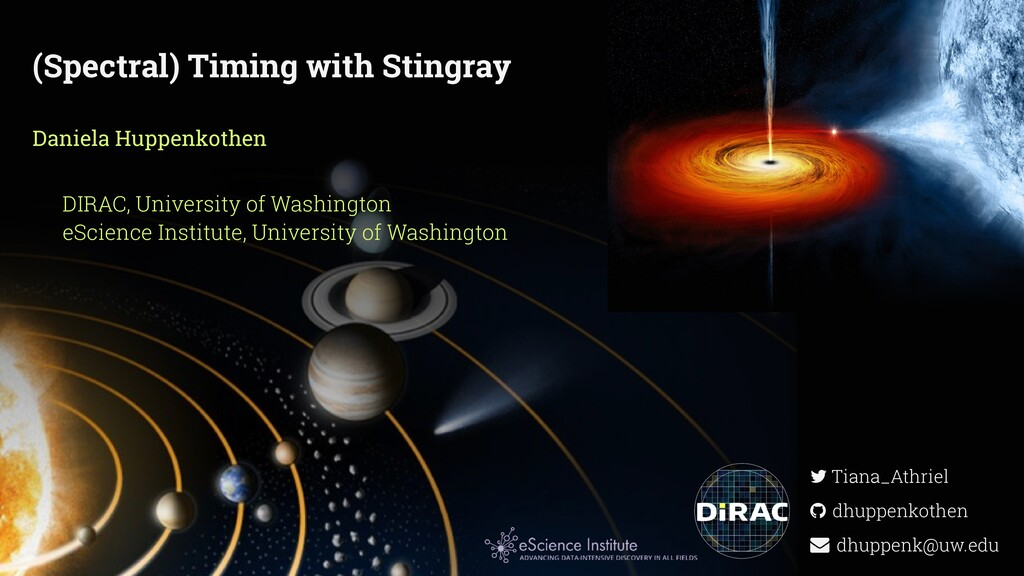 (Spectral) Timing with Stingray Daniela Huppenk...