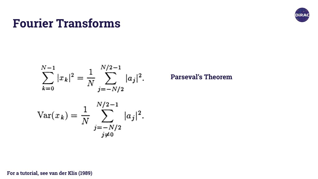 Fourier Transforms Parseval's Theorem For a tut...