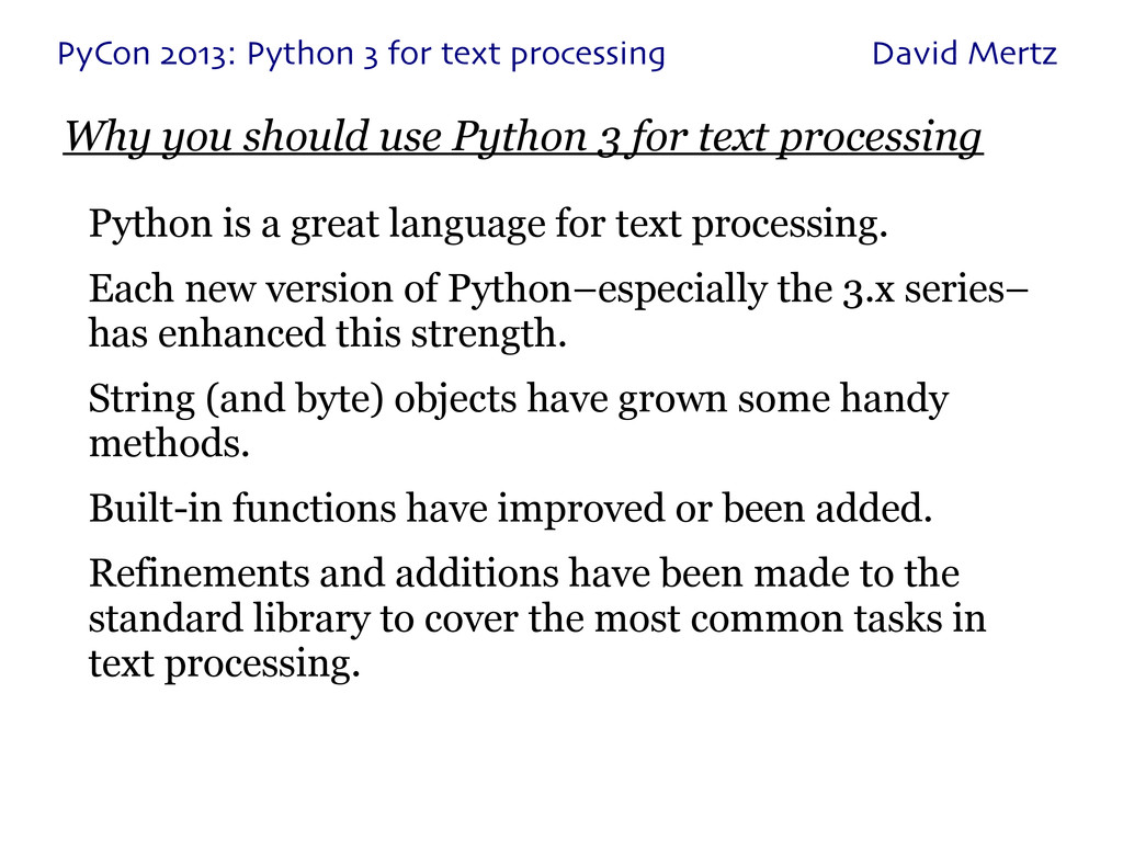Why you should use Python 3 for text processing...