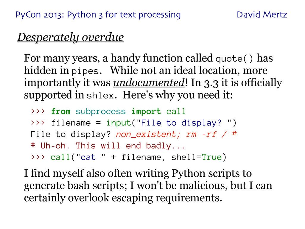 PyCon 2013: Python 3 for text processing David ...