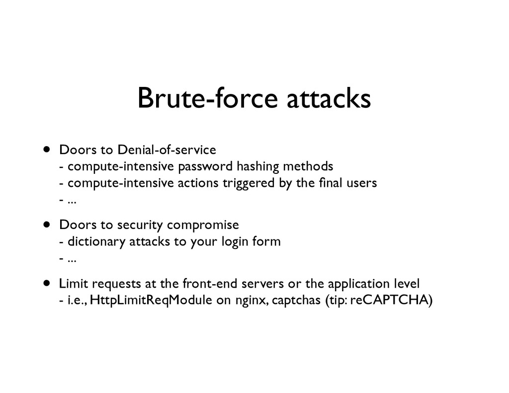 Brute-force attacks • Doors to Denial-of-servic...