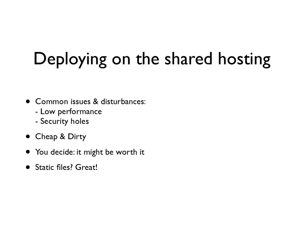 Deploying on the shared hosting • Common issues...