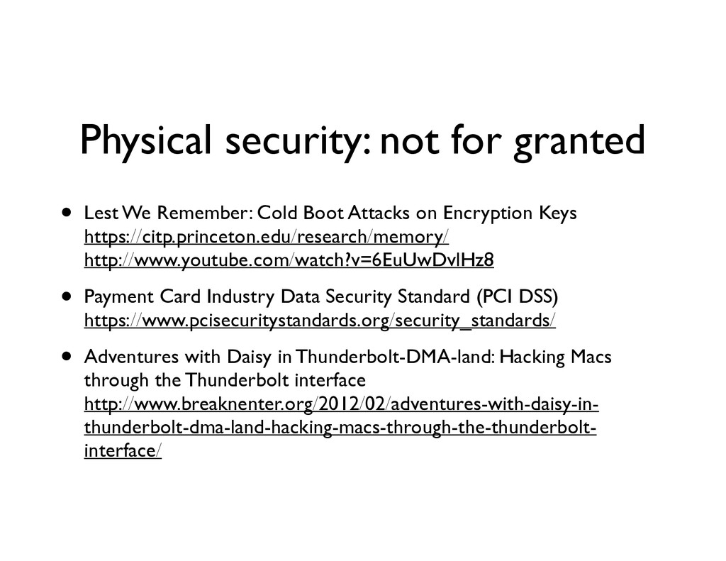 Physical security: not for granted • Lest We Re...