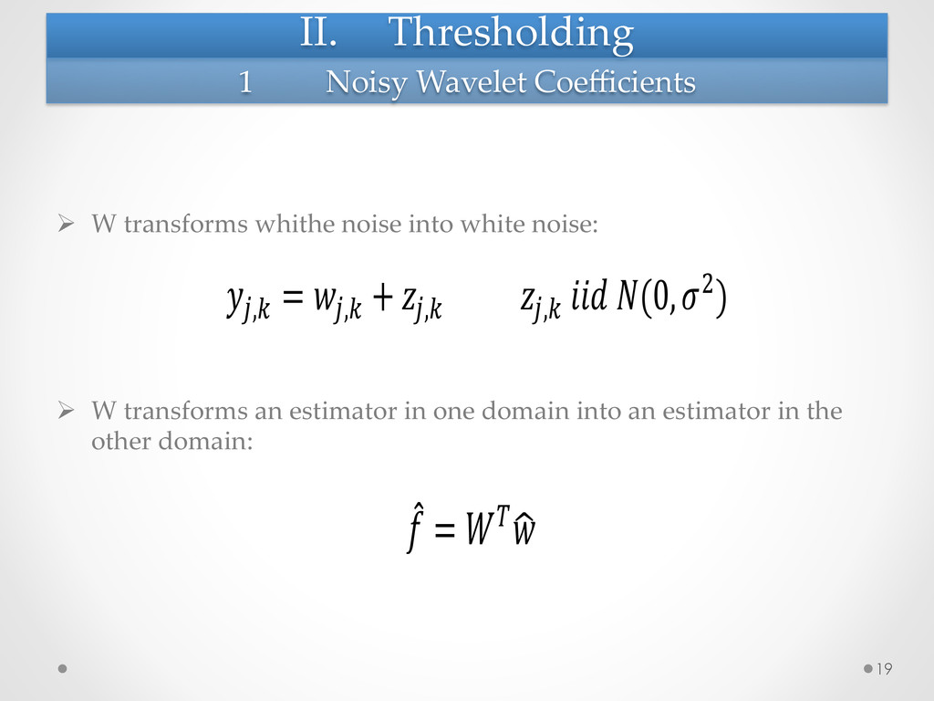 II.  Thresholding	