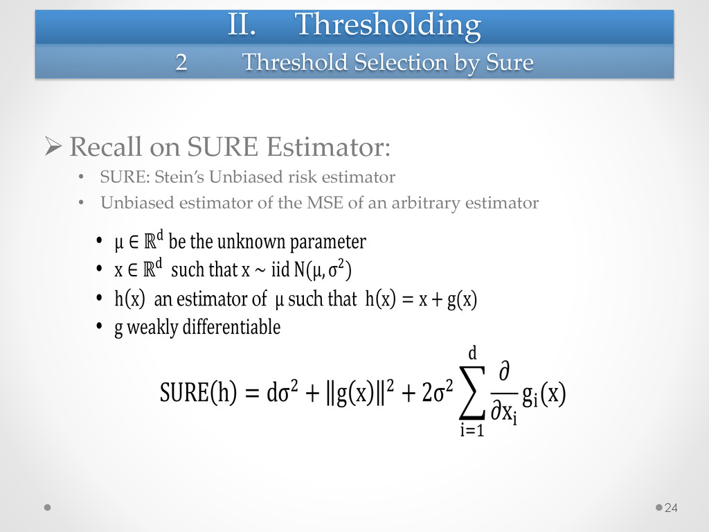 II. Thresholding ØRecall on SURE Estima...
