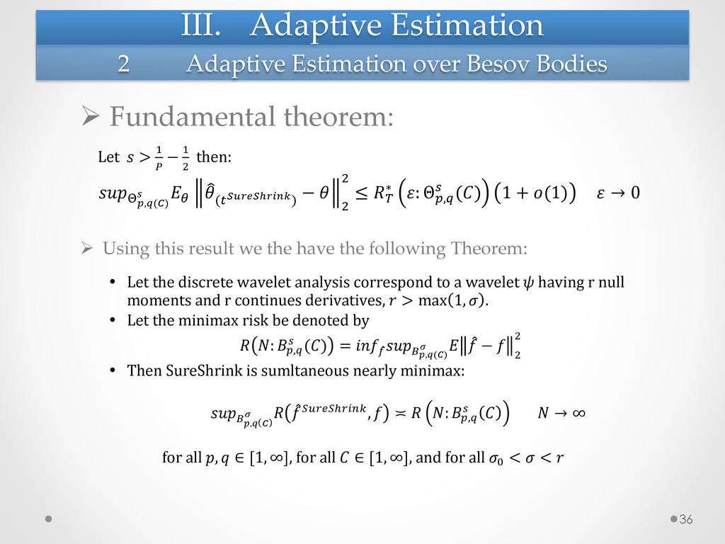 III.  Adaptive  Estimation	