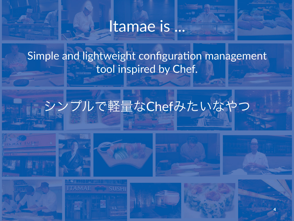 Itamae&is&... Simple'and'lightweight'configura4o...