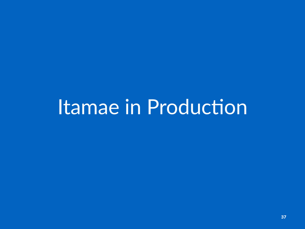 Itamae&in&Produc/on 37