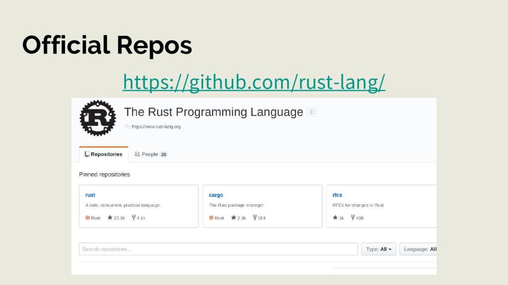 Official Repos https://github.com/rust-lang/