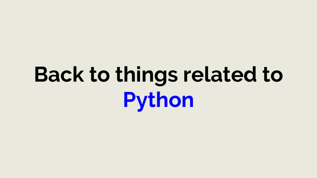 Back to things related to Python