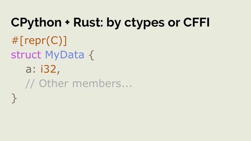 CPython + Rust: by ctypes or CFFI #[repr(C)] st...