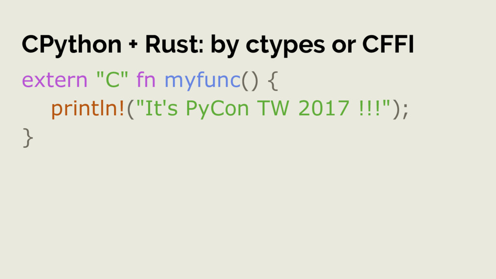 """CPython + Rust: by ctypes or CFFI extern """"C"""" fn..."""