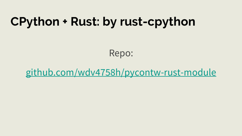 CPython + Rust: by rust-cpython Repo: github.co...