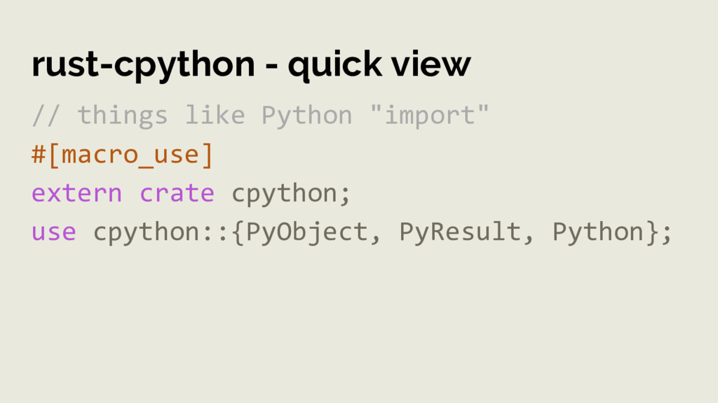 rust-cpython - quick view // things like Python...